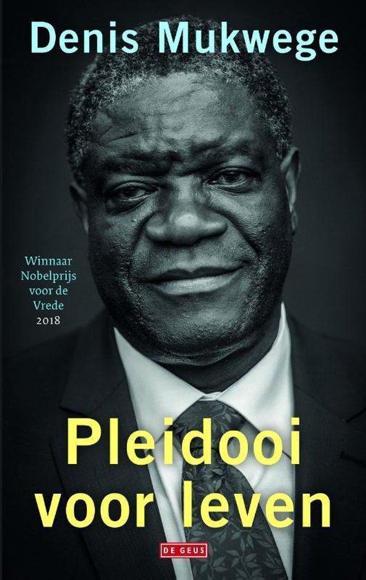 Pleidooi voor leven - Denis Mukwege  
