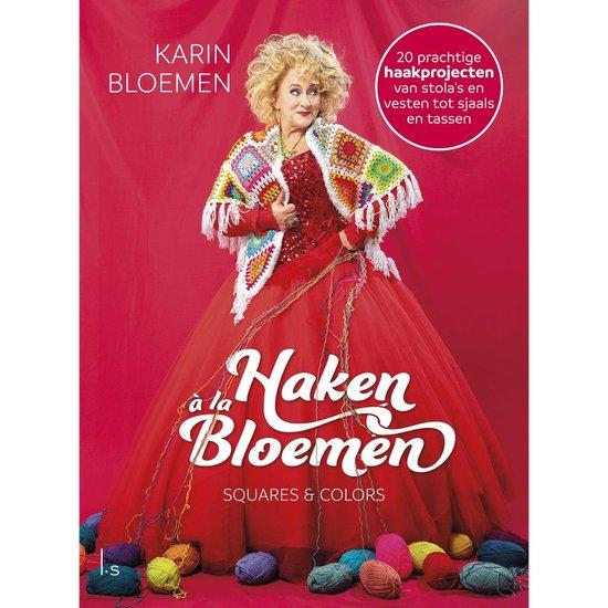 Boek cover Haken à la Bloemen 1 -   Haken à la Bloemen van Karin Bloemen (Hardcover)