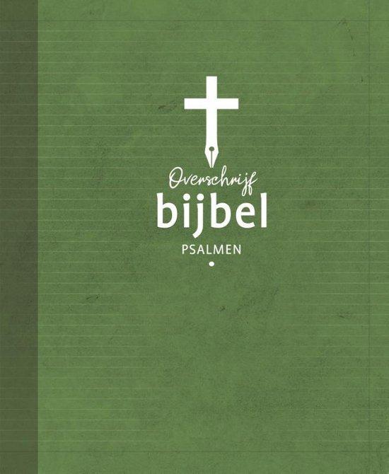 Overschrijfbijbel Psalmen - Diverse auteurs | Fthsonline.com