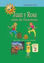 Juan y Rosa 1 - Juan y Rosa están de vacaciones 1 Werkboek