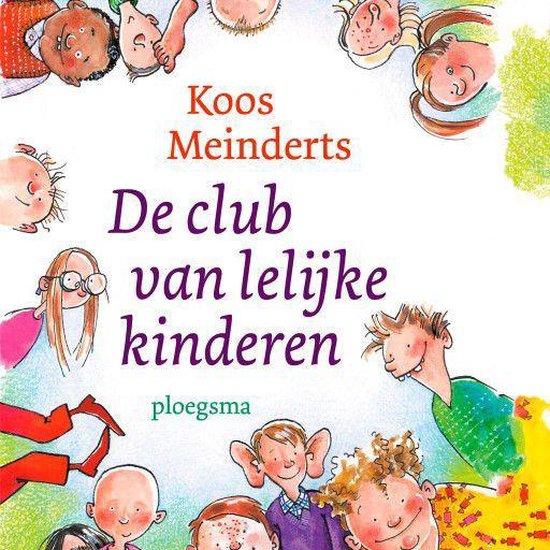 Boek cover De club van lelijke kinderen van Koos Meinderts (Onbekend)