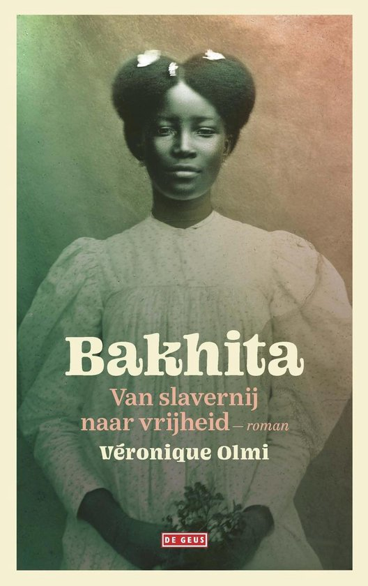 Bakhita - Veronique Olmi |