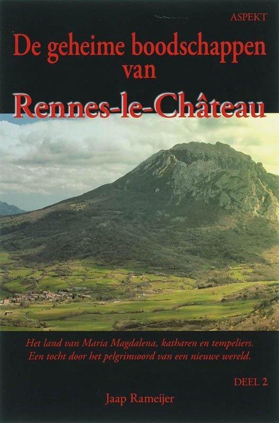 De geheime boodschappen van Rennes-le-chateau 2 - J. Rameijer   Fthsonline.com