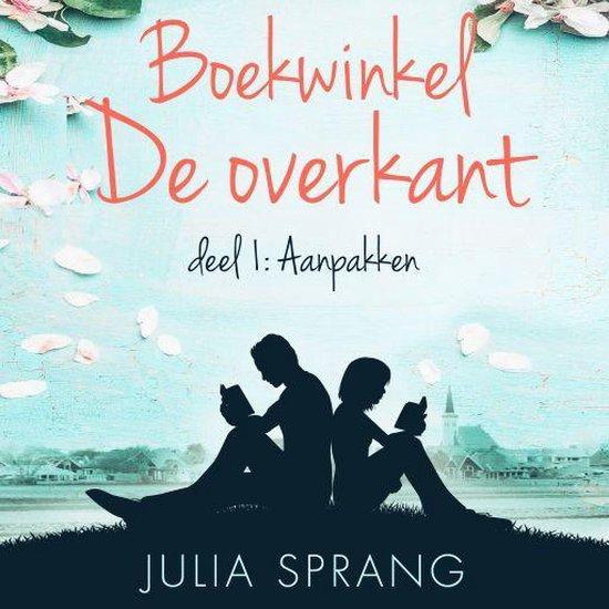 Boekwinkel De overkant 1 - Boekwinkel De overkant - Julia Sprang pdf epub