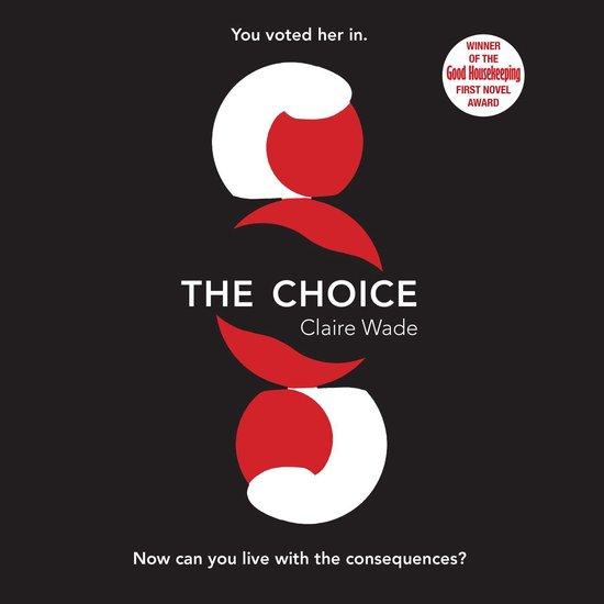 Boek cover The Choice van Claire Wade (Onbekend)