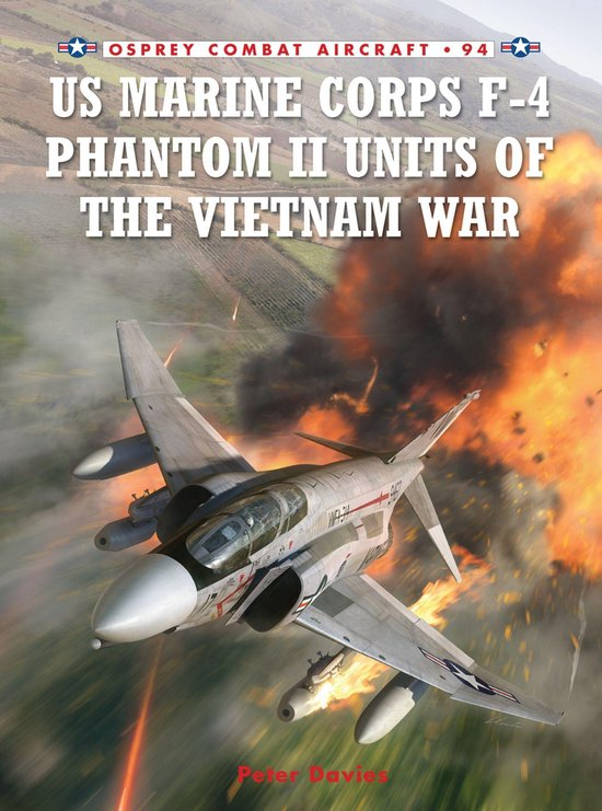 Boek cover US Marine Corps F-4 Phantom II Units of the Vietnam War van Peter E. Davies (Onbekend)