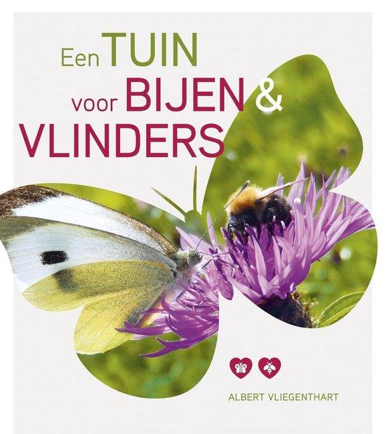 Een tuin voor bijen & vlinders - Albert Vliegenthart |