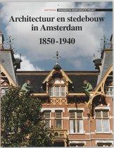 Architectuur en stedebouw in Amsterdam 1850-1940