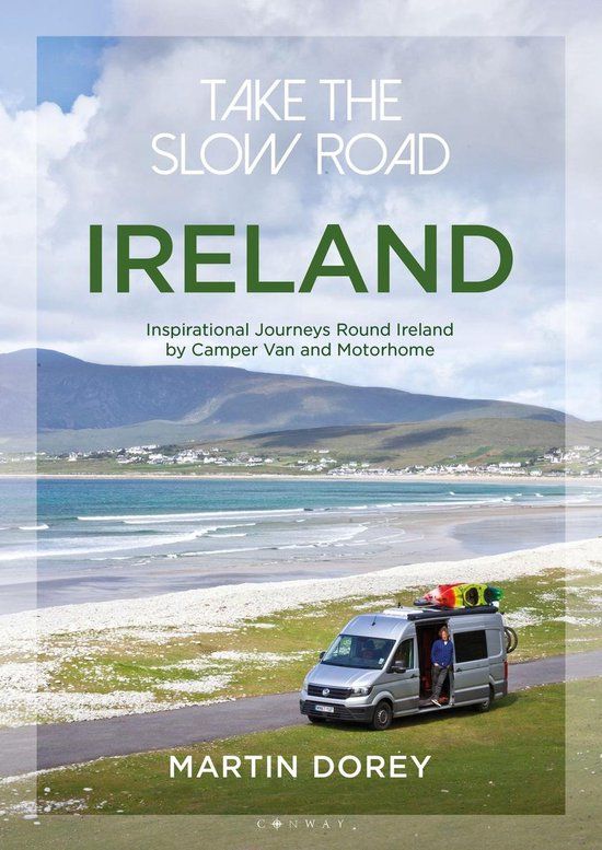 Boek cover Take the Slow Road: Ireland van Mr Martin Dorey (Onbekend)