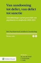 Het Psychiatrisch Juridisch Gezelschap, Nieuwe reeks  -   Van aandoening tot delict, van delict tot sanctie