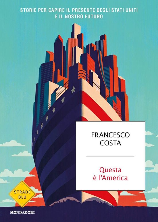 Boek cover Questa è lAmerica van Francesco Costa (Onbekend)