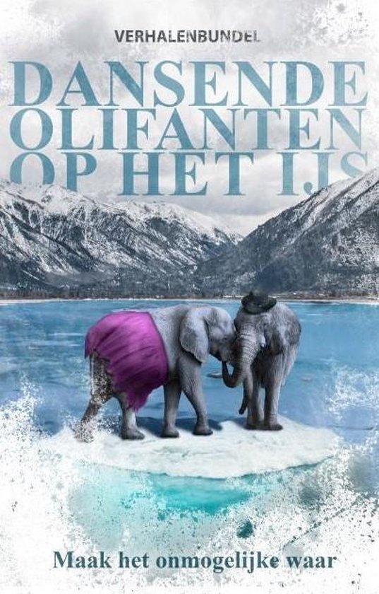 Dansende olifanten op het ijs - none pdf epub