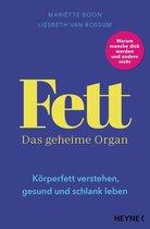 Fett – Das geheime Organ
