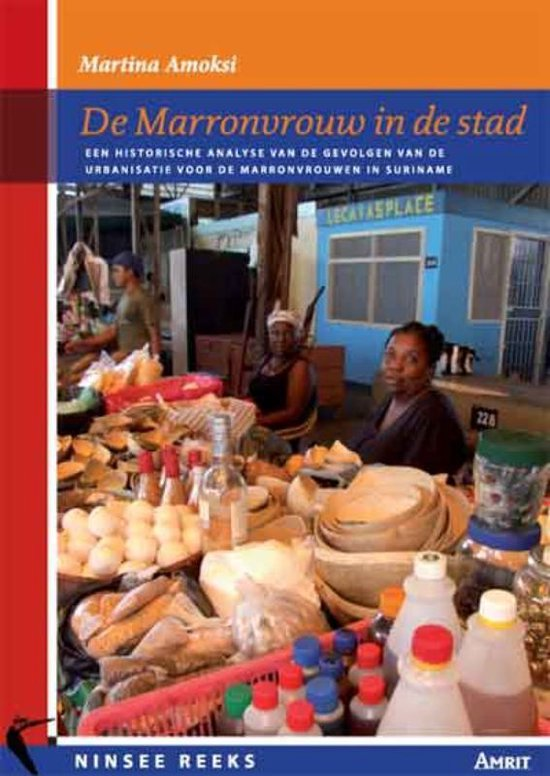 Cover van het boek 'De Marronvrouw in de stad / druk 1' van M. Amoksi