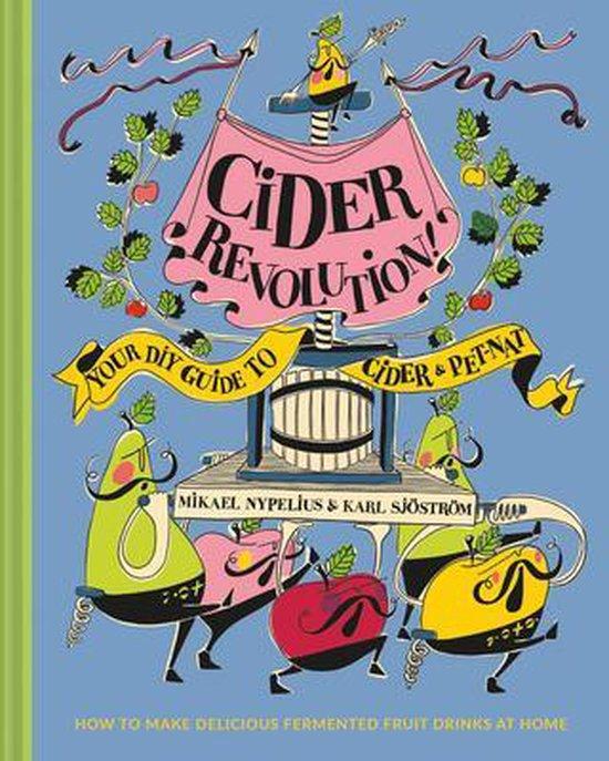 Boek cover Cider Revolution! van Karl Sjostrom (Hardcover)