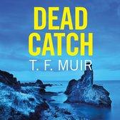 Dead Catch