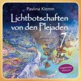"""Lichtbotschaften von den Plejaden Band 7 (Ungekürzte Lesung und Heilsymbol """"Drittes Auge"""")"""