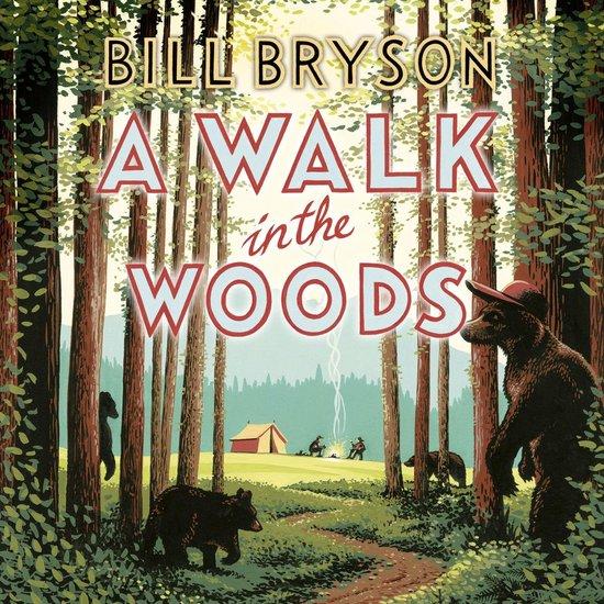 Boek cover A Walk In The Woods van Bill Bryson (Onbekend)