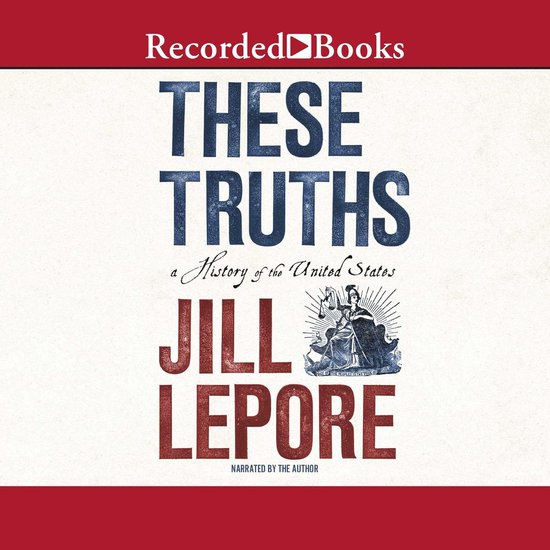 Boek cover These Truths van Jill Lepore (Onbekend)