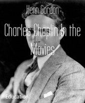 Charles Chaplin In the Movies