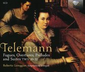 Telemann: Fugues, Overtures, Preludes And Suites,