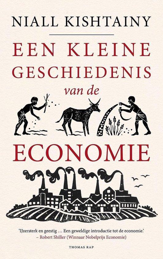 Een kleine geschiedenis van de economie - Niall Kishtainy   Fthsonline.com