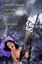 The Crime Seen