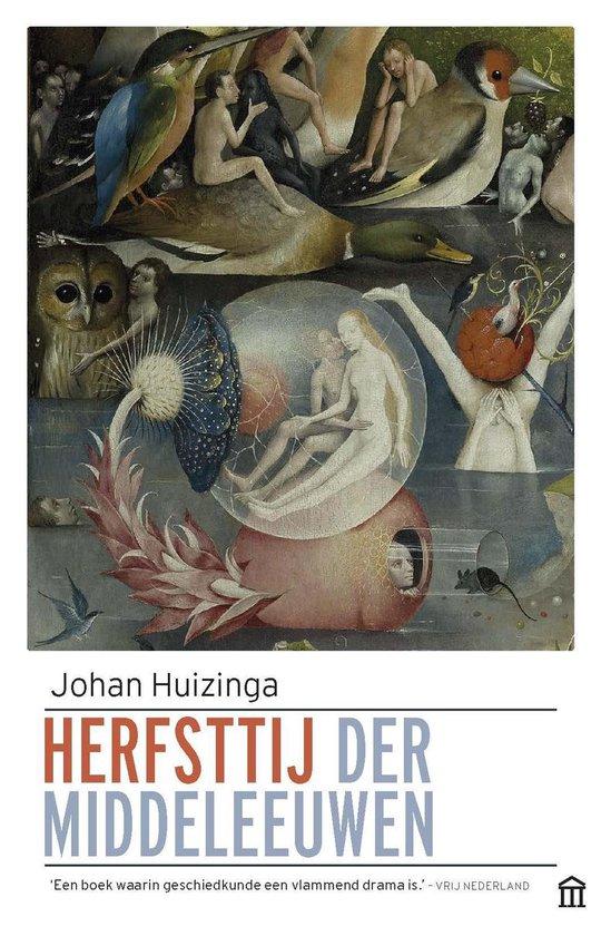 Boek cover Herfsttij der Middeleeuwen van Johan Huizinga (Paperback)