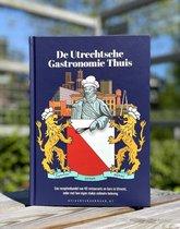 De Utrechtsche Gastronomie Thuis - Receptenbundel van 40 horecazaken uit Utrecht