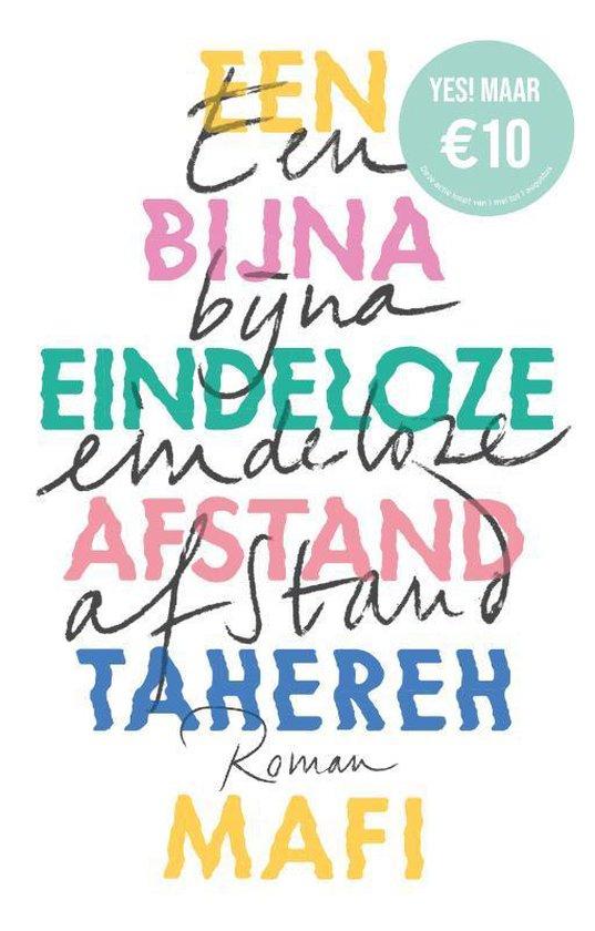 Een bijna eindeloze afstand, Tahereh Mafi   9789463491280   Boeken   bol.com