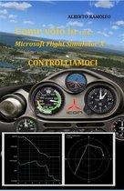 Come Volo Io con MS-FSX - Controlliamoci