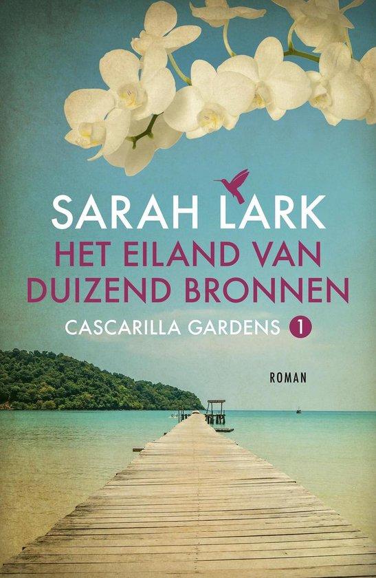 Boek cover Het eiland van duizend bronnen van Sarah Lark (Onbekend)