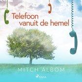 Telefoon vanuit de hemel