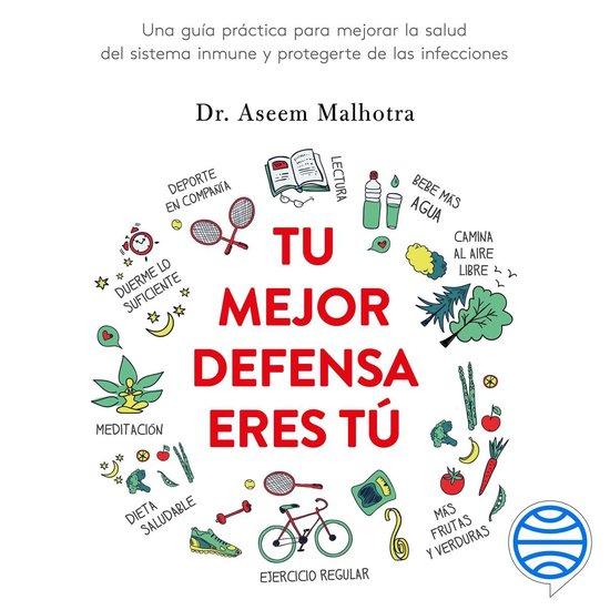 Boek cover Tu mejor defensa eres tú van Dr. Aseem Malhotra (Onbekend)