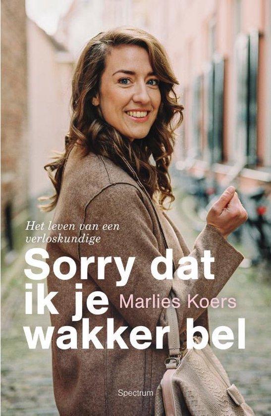 Boek cover Sorry dat ik je wakker bel van Marlies Koers (Paperback)