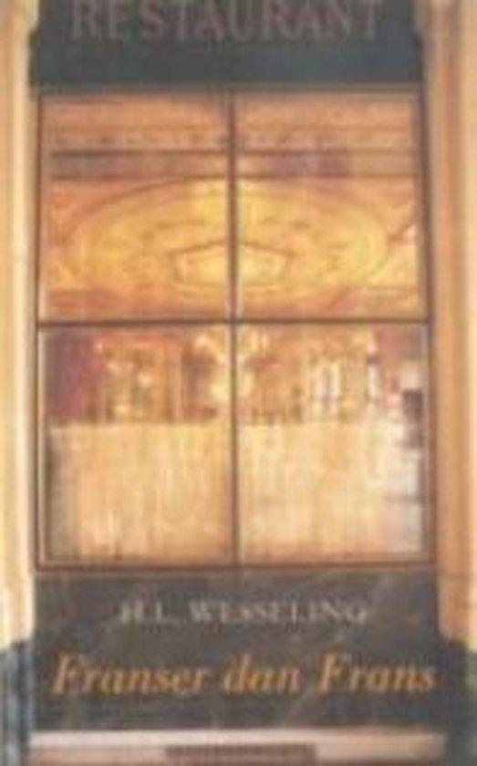 Franser Dan Frans - H.L. Wesseling  