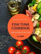 Fish Tuna Cookbook