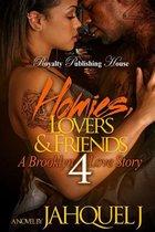 Homies, Lovers & Friends 4