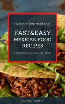 Fast And Easy Mexican Food Recipes