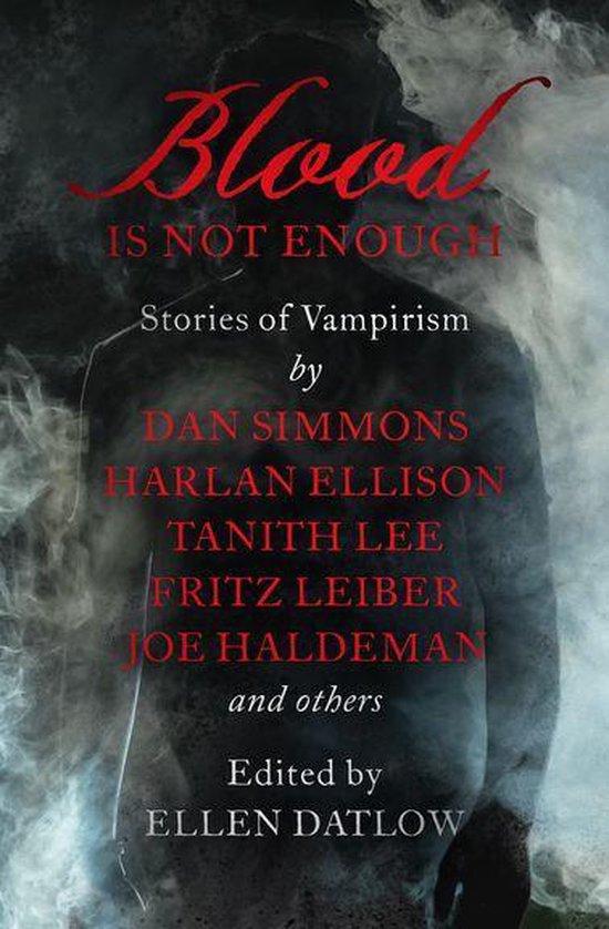 Boek cover Blood Is Not Enough van Dan Simmons (Onbekend)