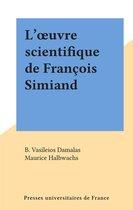 L'œuvre scientifique de François Simiand