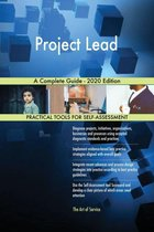 Project Lead A Complete Guide - 2020 Edition