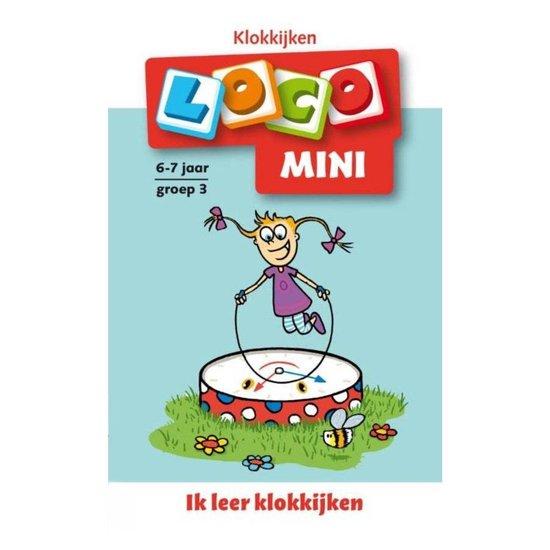 Loco Mini - Ik leer klokkijken 6-7 jaar groep 3 - none |
