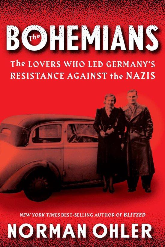 Boek cover The Bohemians van Norman Ohler (Onbekend)