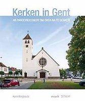Kerken in Gent. 46 Gentse parochiekerken om over na te denken