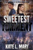 The Sweetest Torment