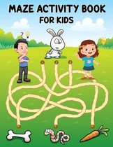 Maze Activity Book for Kids: amazing maze activity book. Fun-Filled Problem-Solving Exercises for Kids Ages 8-12.