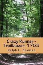 Crazy Runner - Trailblazer