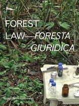 Forest Law - Foresta giuridica