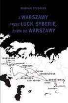 Z Warszawy Przez A Uck, Syberie, Znow Do Warszawy